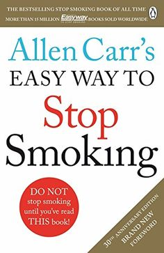 Allen Carr's Easy Way to Stop Smoking: Revised Edition by Allen Carr http://www.amazon.com/dp/1405923318/ref=cm_sw_r_pi_dp_WH.7wb1D83VN8