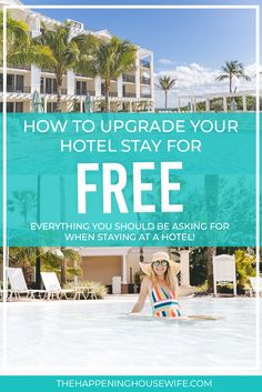 How UPGRADE Your Travel for FREE!! Free Things You Should ALWAYS Ask Hotels For!