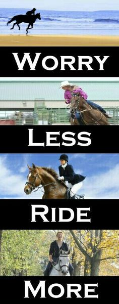 Worry less,  ride more.