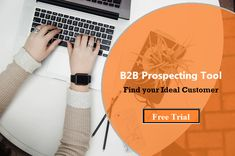 Ultimate B2B Prospecting Tool to find your Ideal Customers along with verified business email & phone. Set sales appointments with top prospects & increase ROI.