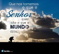 Familia.com.br   Como incentivar um filho a agir de acordo com o que o Senhor espera dele ao invés do mundo.