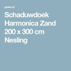 Schaduwdoek Harmonica Zand 200 x 300 cm Nesling