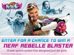 Did YOU Win A Nerf Rebelle Blaster