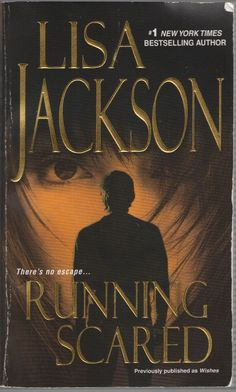 Running Scared by Lisa Jackson (2010, Paperback)