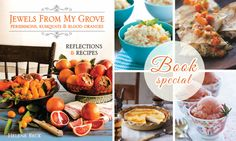 """* Here's your chance to win a copy of our new gem. """"Jewels from My Grove"""" is bursting with exotic flavor and creativity from author Helene Beck's biodynamic, organic orchard in Fallbrook, CA. Be inspired, and  Best Chinese Restaurant, Lovers Day, Blood Orange, Organic, Happy Reading, Fruit, Book, Gem, Exotic"""
