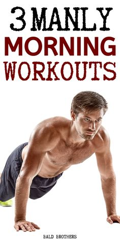 Best Morning Workouts For Men - - 3 Of the best morning workouts that anyone can do. These morning workouts are perfect for men who don't have time for the gym. Fitness Workouts, Hiit Workouts For Men, Home Workout Men, Workout Routine For Men, Gym Workout Tips, Weight Training Workouts, Body Weight Training, Workout For Beginners, Workout Challenge