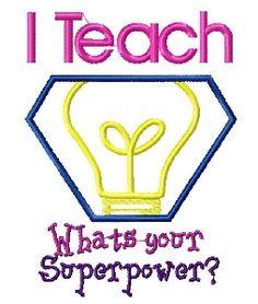 Teach Super Power Applique Embroidery Design