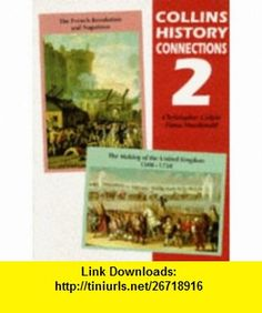 History Connection People Book No. 2 (History connections) (9780003272819) Christopher Culpin , ISBN-10: 0003272818  , ISBN-13: 978-0003272819 ,  , tutorials , pdf , ebook , torrent , downloads , rapidshare , filesonic , hotfile , megaupload , fileserve