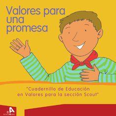 Valores para una promesa  Cuadernillo de Educación en Valores para la sección…