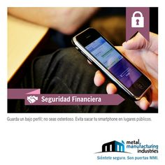 El tip de #Seguridad Financiera de hoy nos invita a conservar un bajo perfil y evitar ser ostentosos con nuestro teléfonos celulares.