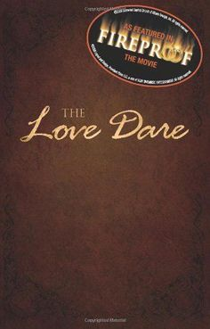 The Love Dare - by Stephen Kendrick, Alex Kendrick | Paperback #dare #love