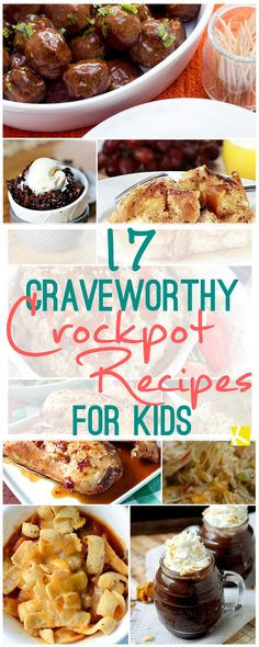 17 Crock-Pot Recipes Your Kids Are Gonna Love