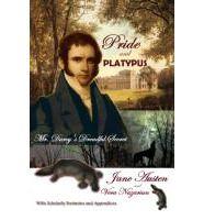 Pride and Platypus: Mr. Darcy's Dreadful Secret: Jane Austen, Vera Nazarian