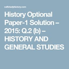 History Optional Paper-1 Solution – 2015: Q.2 (b) – HISTORY AND GENERAL STUDIES Harappan Decline