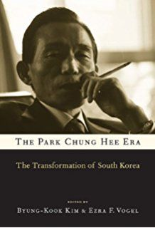 The Park Chung Hee Era: The Transformation of South Korea