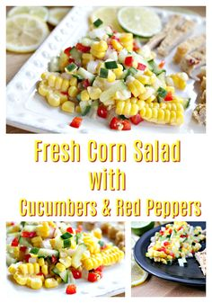 Fresh Corn Salad with Cucumbers and Red Peppers- Food Wine Sunshine via @foodwinesun