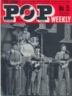 Pop Weekly, December 1963 — The Beatles Beatles Art, The Beatles, Beatles Books, 1950s Rock And Roll, Lennon And Mccartney, Old School Music, Vintage Ads, Vintage Magazines, My Generation