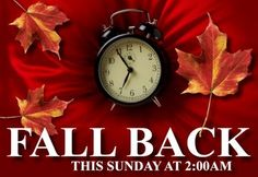Daylight Savings Times Ends November - Set Your Clocks Back Clock Time Change, Fall Back Time Change, Daylight Savings Fall Back, Daylight Saving Time Ends, Turn Clocks Back, Clocks Fall Back, Spring Forward Fall Back, Holiday Pictures, Hello Autumn