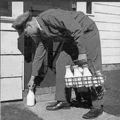 Milkman. We had a built-in milkbox in the back of our house.