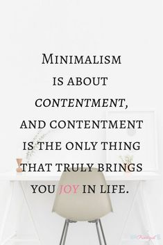 Simple Living: Minimalism in Disguise. Minimalism is all about contentment, and contentment is the only thing that truly brings you joy in life. Find out why minimalism leads to a full life! ~Practigal Blog