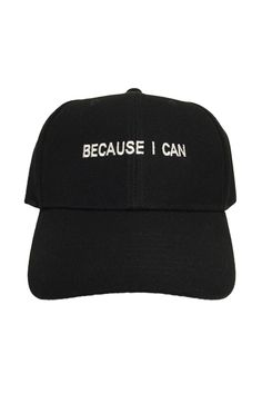 Say hello to the same classic, sassy saying [Because I Can] but a little more low key: our baseball-protect-me-from-the-paparazzi hat. - One size fits most - Adjustable - Soft cap Designed and made in