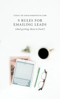 Nine rules for emailing leads and getting them to book | Davey & Krista