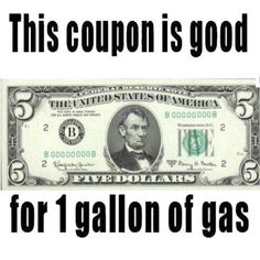 1 gallon of gas