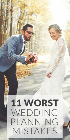 11 Biggest Wedding Mistakes You Can Avoid Planning