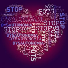 Raise awareness for Postural Orthostatic Tachycardia Syndrome (POTS)