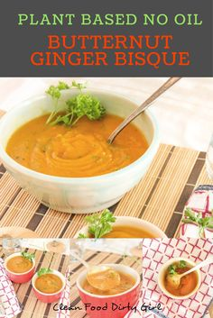 Plant Based Butternut Ginger Bisque (No Oil)