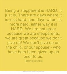 This is very hard for anyone especially when the child tells the other parent lie after lie. I won't give in because I know the truth and I know who I am. You would think a grown up would understand that. Not in my situation. It's unfortunate for all involved. I have a step parent and as an adult, I realized what they gave just as your child will one day too.
