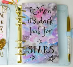When It's Dark Look For Stars Personal A5 and by MyPrettySummer