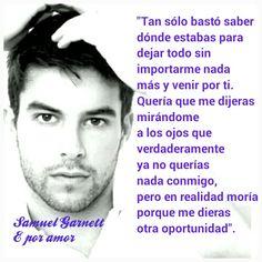 """Samuel Garnett (Bernardo Velasco) - """"Dulces mentiras, amargas verdades. É por amor"""", @LilyPerozo."""