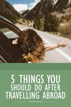 5 Things You Should Do After Travelling Abroad - Wonder Forest