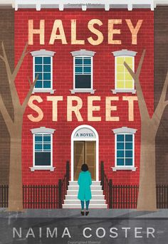 Halsey Street by Naima Coster - Love This, Read That: What to Read After You Finish Queenie New Books, Good Books, Books To Read, Reading Online, Books Online, Halsey Street, Best Fiction Books, Literary Fiction, Leaving New York