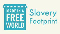 What is your Slavery Footprint...how many slaves work for you? http://slaveryfootprint.org/ human trafficking, modern day slavery