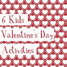 6 Kids Valentines Activities: Valentine Play dough, Deconstructed Valentines, Valentine Garland, Self-serve Valentines, All-in-one Valentine card, and a healthy Valentine Snack