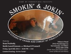 Flyer for the first Smokin' & Jokin' show in April of 2011.
