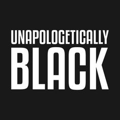 Check out this awesome 'Unapologetically Black' design on @TeePublic!