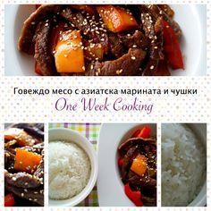Говеждо месо с азиатска марината и чушки – One Week Cooking