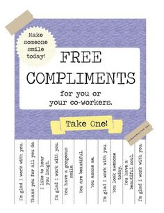 to Rock Kindness at Your Day Job + Free Compliments Poster (The Break Room Edition Free Compliments for your co-workers. Great ideas as you scroll down the page.Free Compliments for your co-workers. Great ideas as you scroll down the page. Teacher Morale, Employee Morale, Staff Morale, Team Morale, Employee Recognition, Recognition Ideas, Staff Motivation, Morale Boosters, Employee Engagement