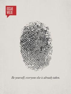 """Be yourself; everyone else is already taken."" -Oscar Wilde Minimalist Illustration"