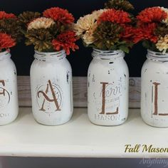 Fall Mason Jar Vases: would be cute with other seasons a holiday or last name