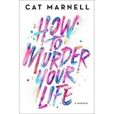 At the age of 15, Cat Marnell unknowingly set out to murder her life. After a privileged yet emotionally-starved childhood in Washington,...