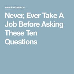 Poor Genevieve had a terrible time at her job for seven weeks, and then she quit. Here are ten critical questions to ask before you take a new job! Interview Process, Job Interview Questions, Job Interview Tips, Career Help, Job Help, Career Advice, Resume Advice, Job Resume, Resume Ideas