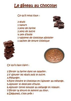 La maternelle de Laurène: Le gâteau au chocolat Gourmet Recipes, Cake Recipes, Dessert Recipes, Cooking Recipes, Cooks Illustrated Recipes, Mousse, Biscuit Cake, Food Illustrations, Tasty Dishes