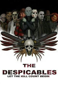 The Expendables movie poster horror fan parody, The Despicables Horror Movie Characters, Horror Movie Posters, Horror Movies, Horror Villains, Slasher Movies, Horror Fiction, Comedy Movies, Arte Horror, Horror Art
