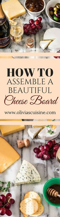 How to Assemble a Beautiful Cheese Board | http://www.oliviascuisine.com | An elegant cheese board that pairs perfectly with a bottle of Gloria Ferrer wine. #sp #BeGlorious