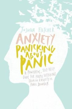 Anxiety: Panicking about Panic: A powerful, self-help guide for those suffering from an Anxiety or Panic Disorder. Anxiety Panicking about Panic is a revolutionary, self-help book for people who suffer from the various symptoms of anxiety. Test Anxiety, Deal With Anxiety, Anxiety Tips, Social Anxiety, Stress And Anxiety, Anxiety Relief, Anxiety Therapy, Books For Anxiety, Journaling