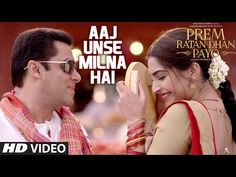 """Presenting """"Aaj Unse Milna Hai"""" VIDEO Song in the voice of Shaan from the bollywood movie Prem Ratan Dhan Payo starring Salman Khan and Sonam Kapoor in lead . Latest Bollywood Video Songs, Latest Video Songs, Bollywood Movie Songs, Hindi Movie Song, Hindi Movies, Sonam Kapoor Video, Punjabi Comedy, Prem Ratan Dhan Payo, Only Song"""